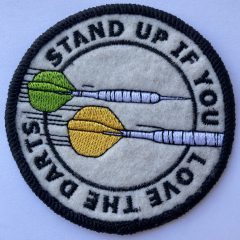 """Aufnäher/Patch """"Stand Up If You Love The Darts"""""""